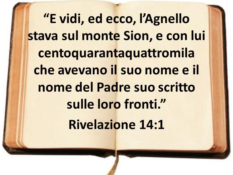 E vidi, ed ecco, l'Agnello stava sul monte Sion, e con lui centoquarantaquattromila che avevano il suo nome e il nome del Padre suo scritto sulle loro fronti.