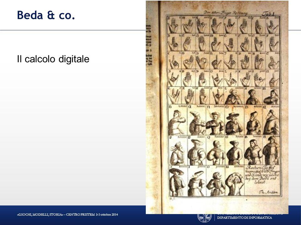 Beda & co. Il calcolo digitale DIPARTIMENTO DI INFORMATICA