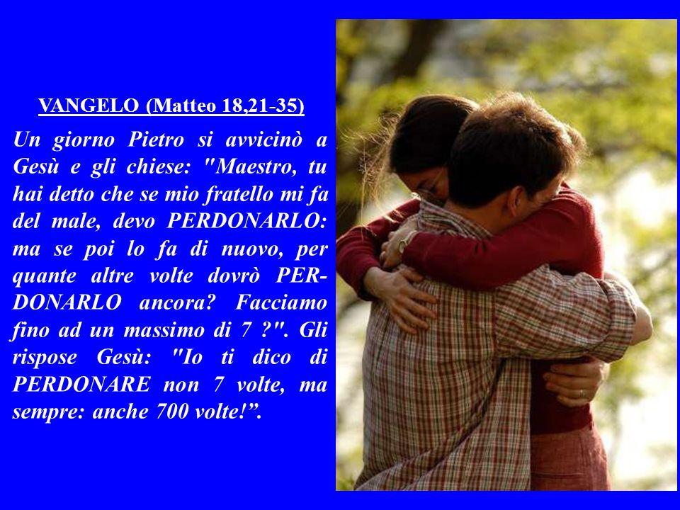 VANGELO (Matteo 18,21-35)