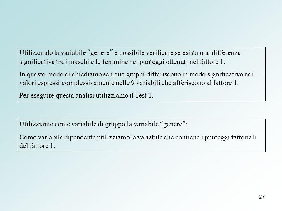Utilizzando la variabile genere è possibile verificare se esista una differenza significativa tra i maschi e le femmine nei punteggi ottenuti nel fattore 1.