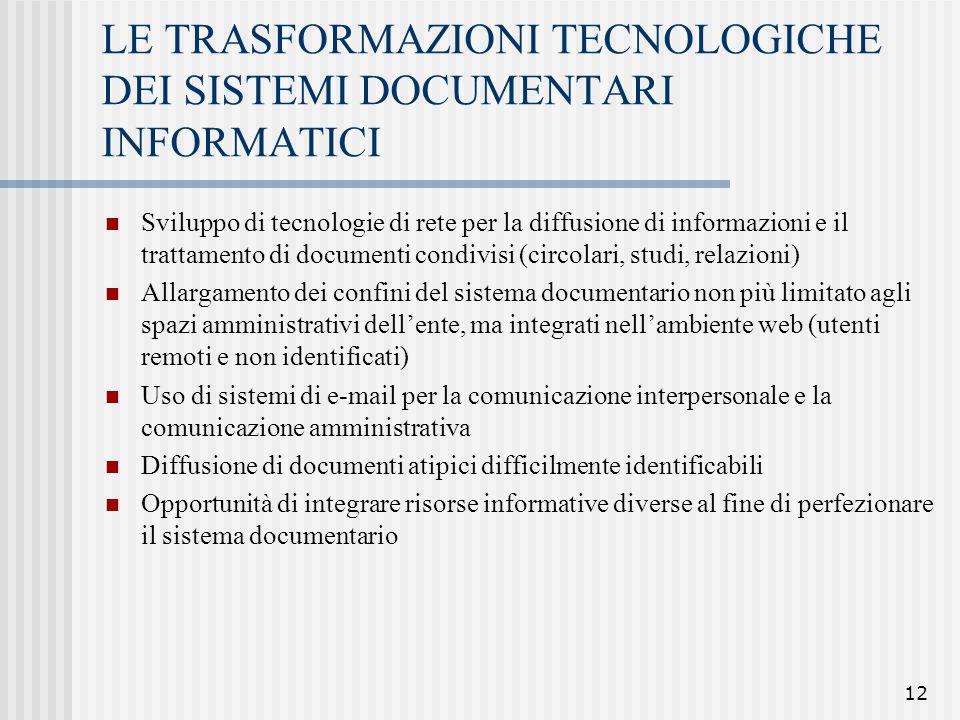 LE TRASFORMAZIONI TECNOLOGICHE DEI SISTEMI DOCUMENTARI INFORMATICI