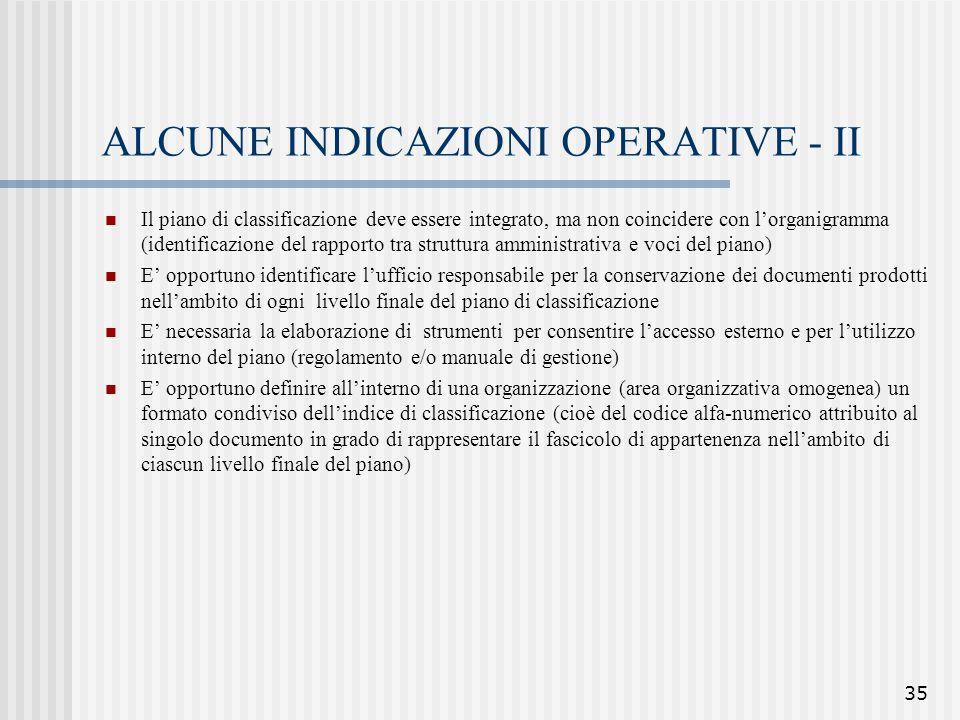 ALCUNE INDICAZIONI OPERATIVE - II