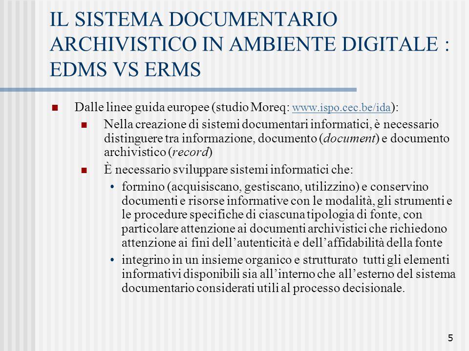IL SISTEMA DOCUMENTARIO ARCHIVISTICO IN AMBIENTE DIGITALE : EDMS VS ERMS