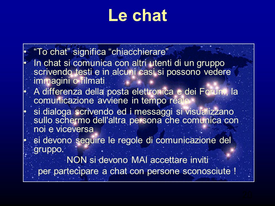 Le chat To chat significa chiacchierare