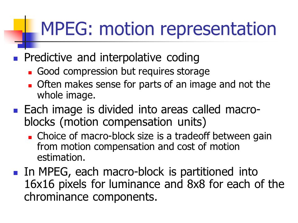 MPEG: motion representation