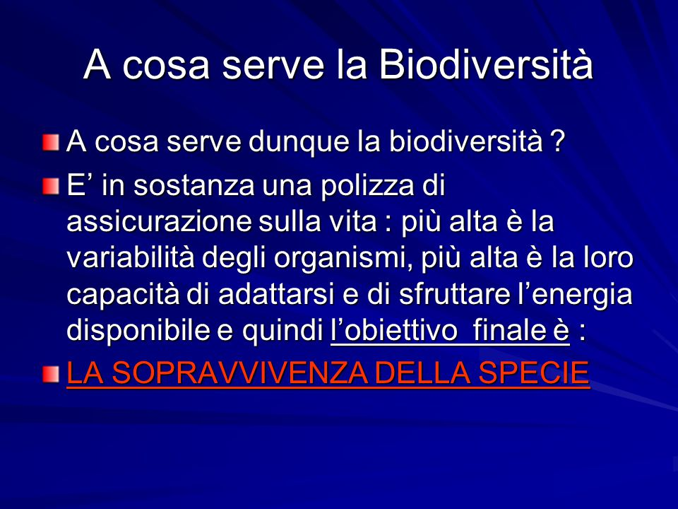 A cosa serve la Biodiversità