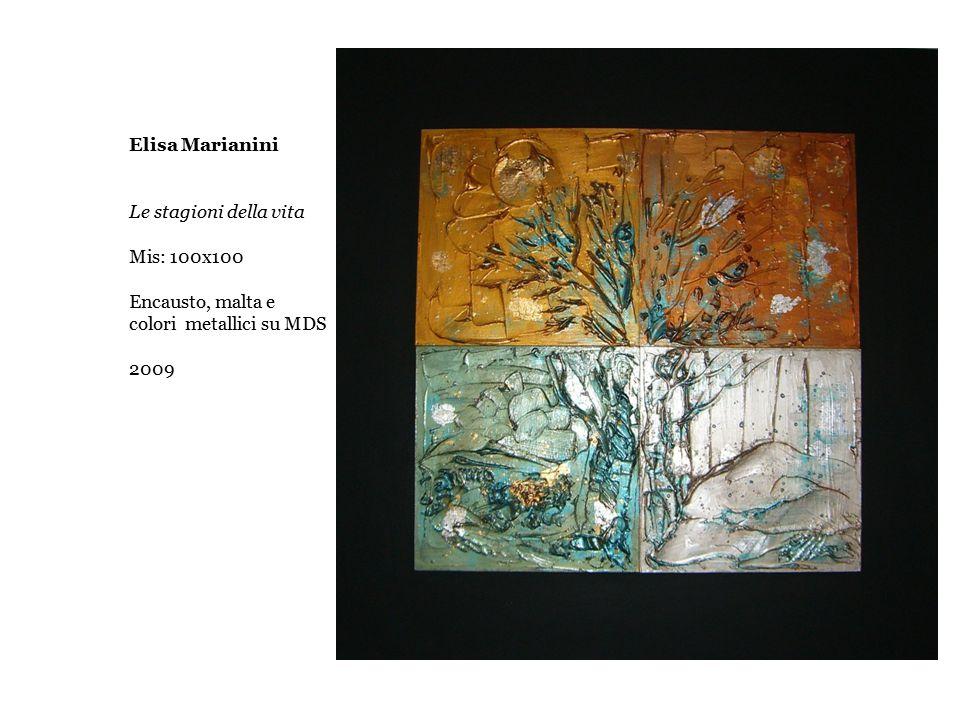 Elisa Marianini Le stagioni della vita Mis: 100x100 Encausto, malta e colori metallici su MDS 2009