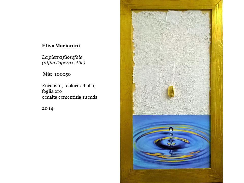 Elisa Marianini La pietra filosofale. (affila l'opera ostile) Mis: 100x50. Encausto, colori ad olio, foglia oro.