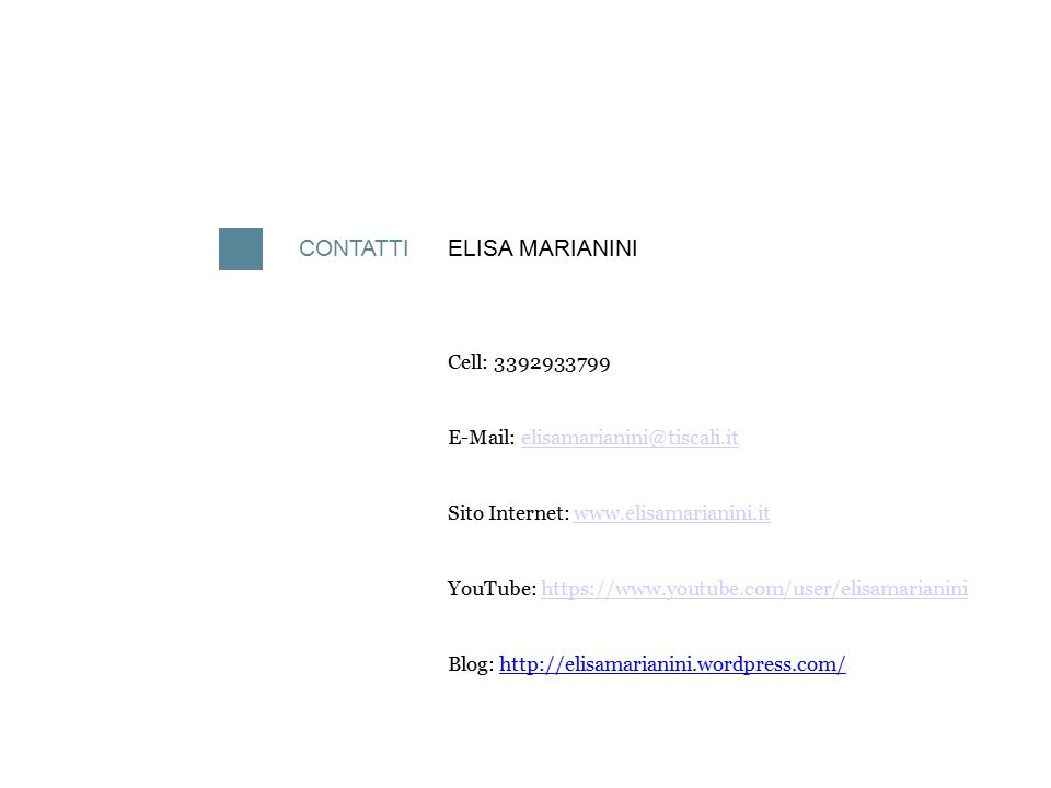 CONTATTI ELISA MARIANINI Cell: 3392933799