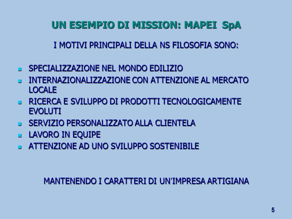 UN ESEMPIO DI MISSION: MAPEI SpA
