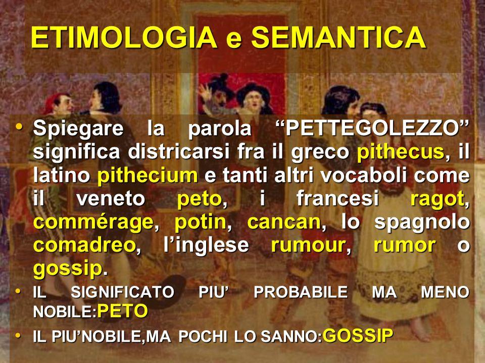 ETIMOLOGIA e SEMANTICA