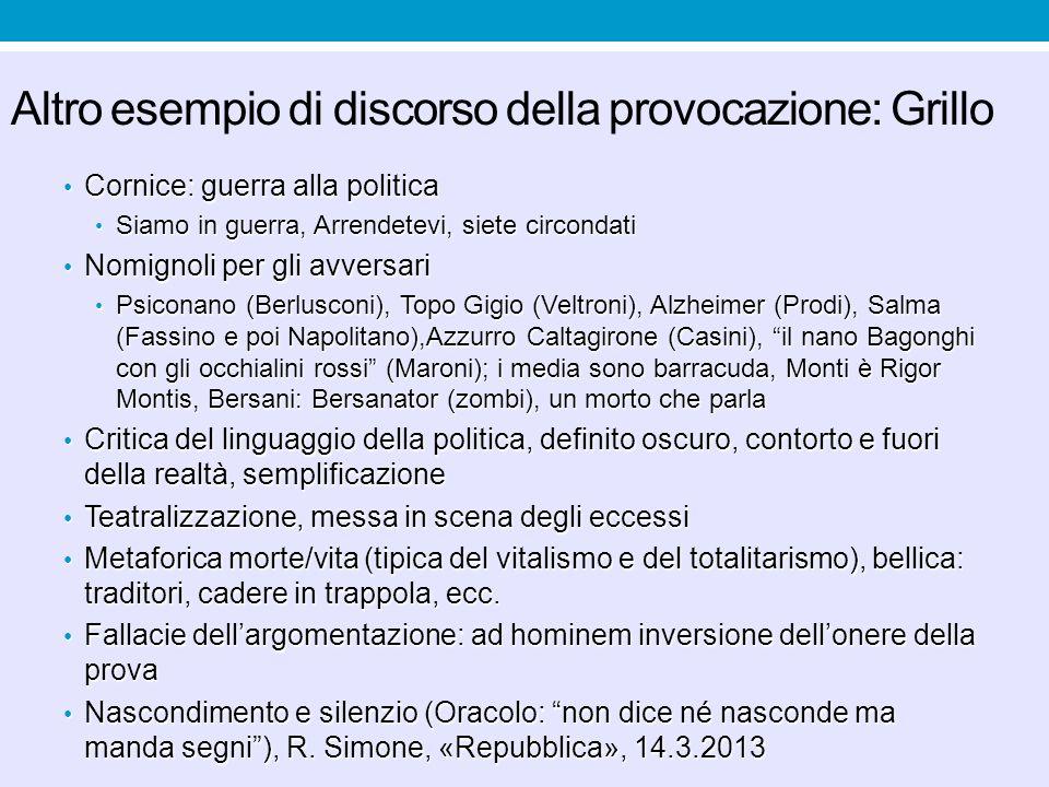 Altro esempio di discorso della provocazione: Grillo
