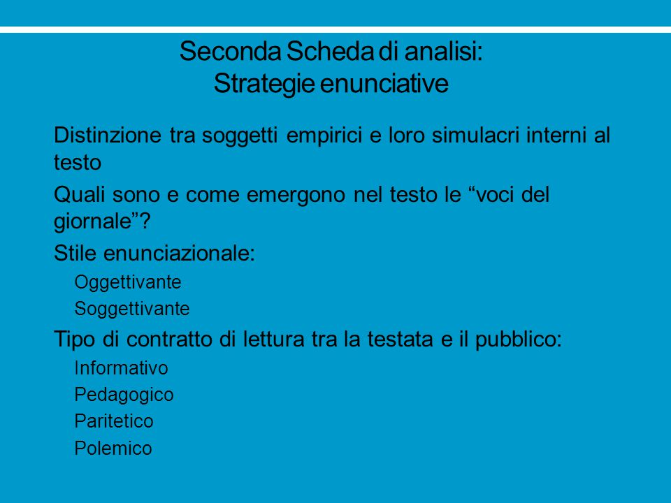 Seconda Scheda di analisi: Strategie enunciative