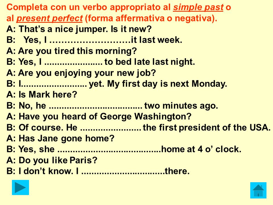 Completa con un verbo appropriato al simple past o