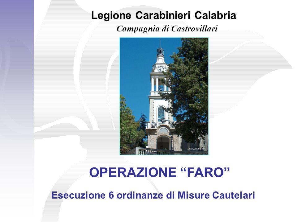 OPERAZIONE FARO Legione Carabinieri Calabria
