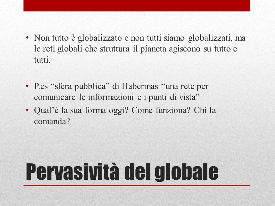 Pervasività del globale