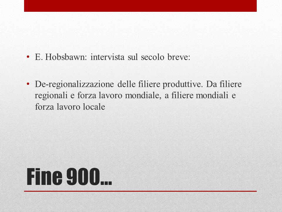 Fine 900… E. Hobsbawn: intervista sul secolo breve: