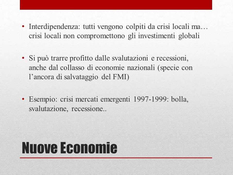 Interdipendenza: tutti vengono colpiti da crisi locali ma… crisi locali non compromettono gli investimenti globali