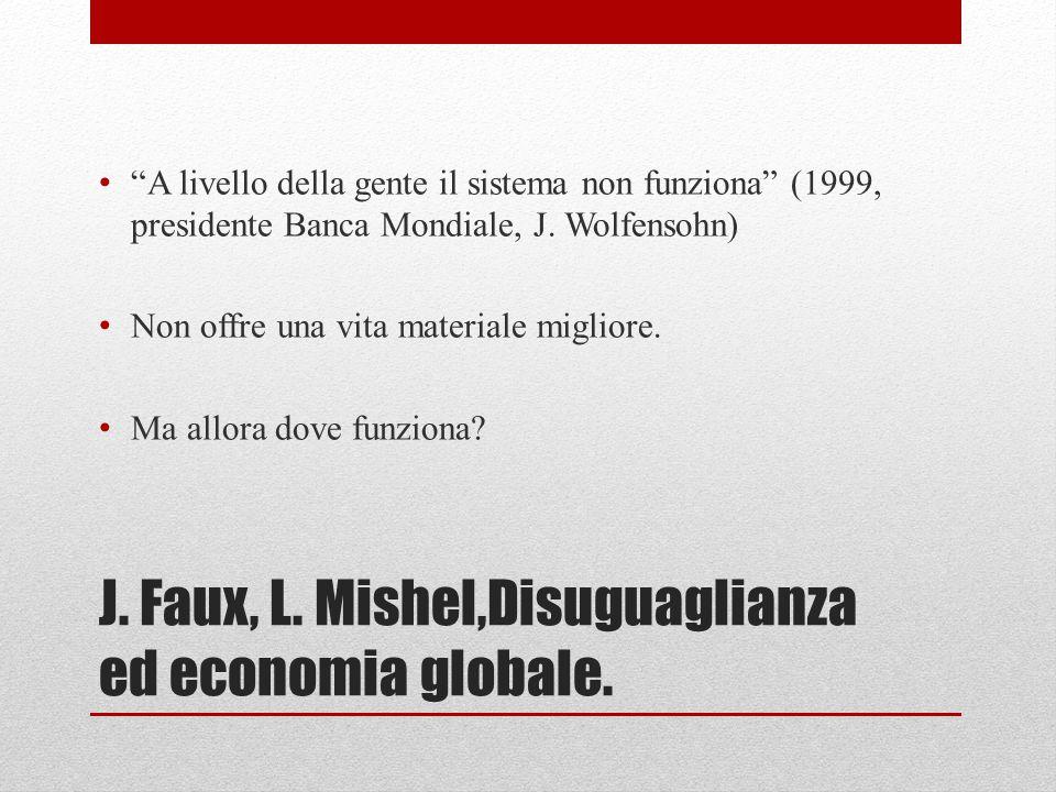 J. Faux, L. Mishel,Disuguaglianza ed economia globale.