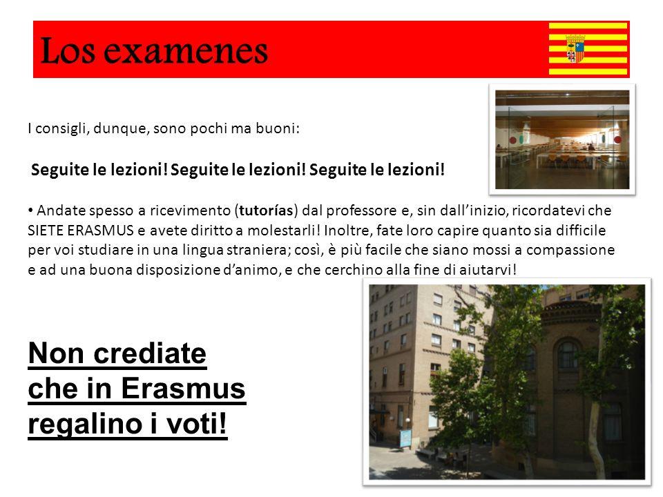 Los examenes Los Examenes Non crediate che in Erasmus regalino i voti!