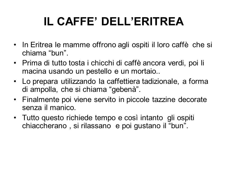 IL CAFFE' DELL'ERITREA