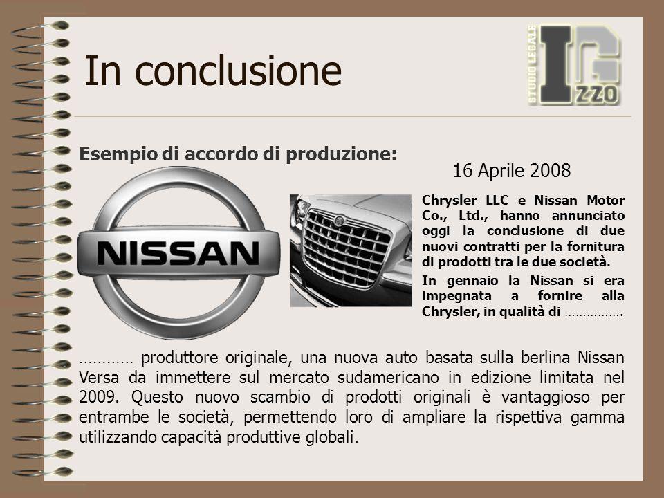 In conclusione Esempio di accordo di produzione: 16 Aprile 2008