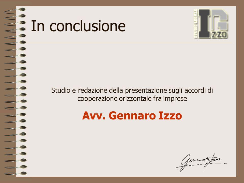 In conclusione Avv. Gennaro Izzo