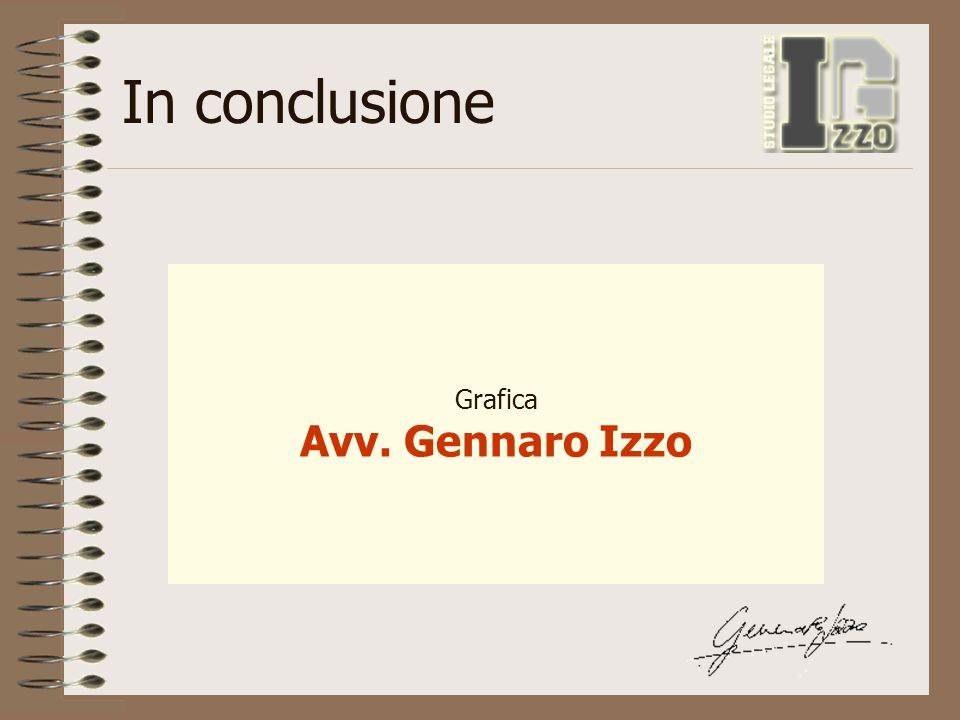 In conclusione Grafica Avv. Gennaro Izzo