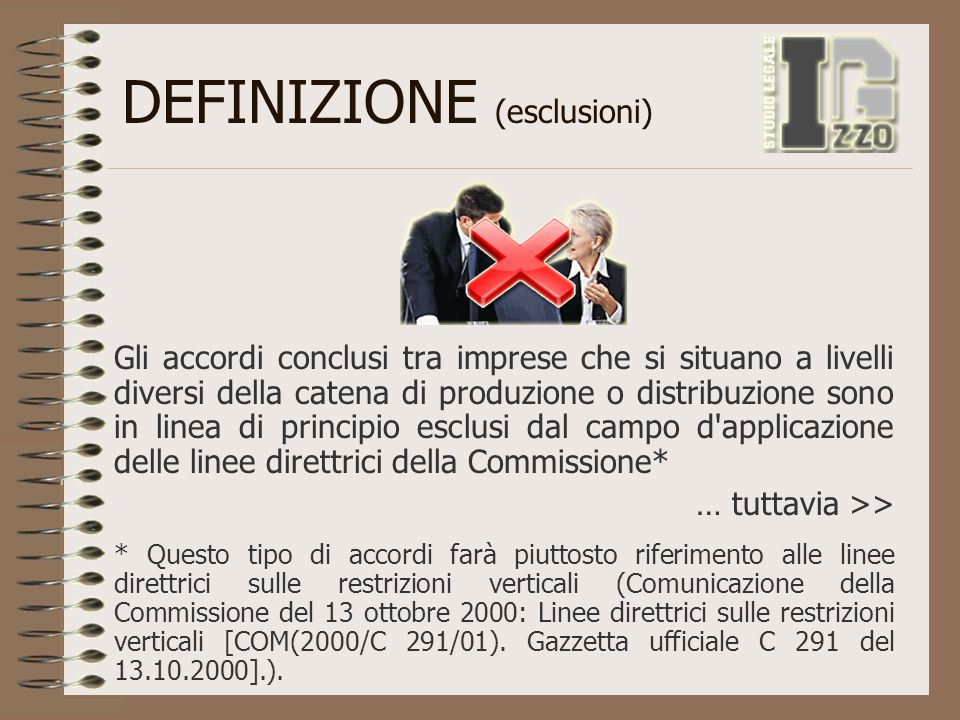 DEFINIZIONE (esclusioni)
