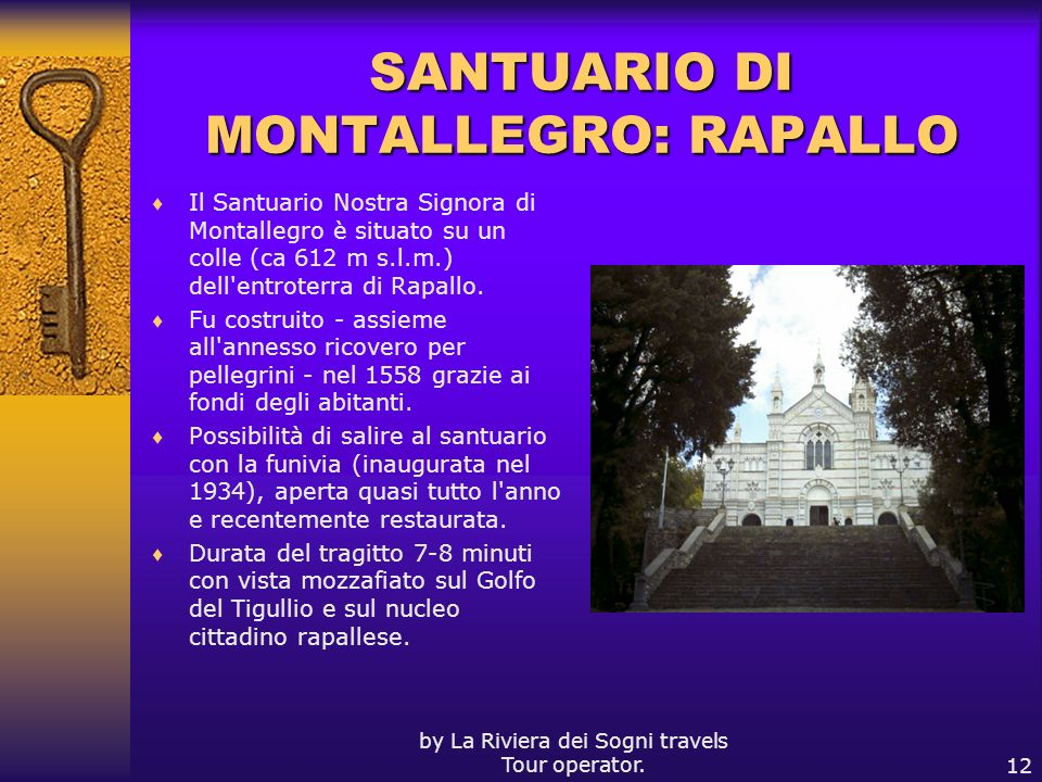 SANTUARIO DI MONTALLEGRO: RAPALLO