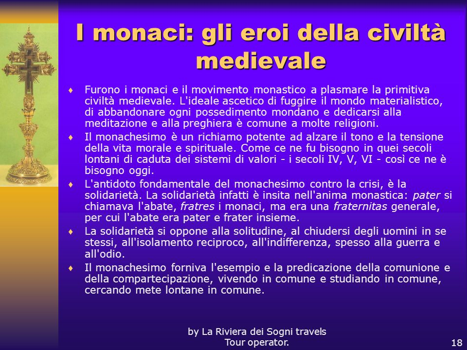 I monaci: gli eroi della civiltà medievale