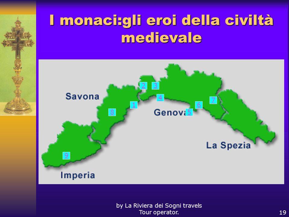 I monaci:gli eroi della civiltà medievale