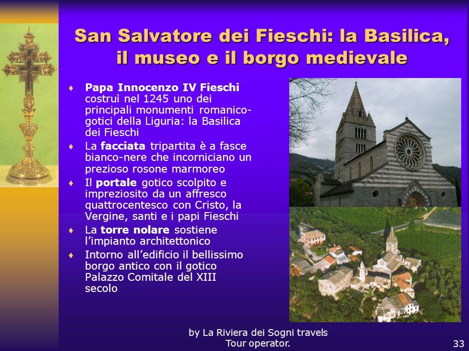 San Salvatore dei Fieschi: la Basilica, il museo e il borgo medievale