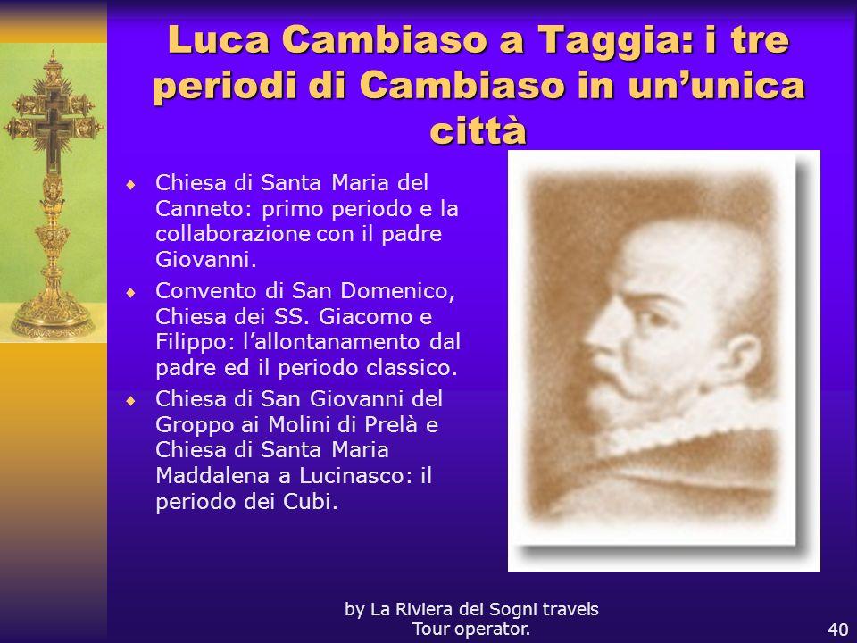 Luca Cambiaso a Taggia: i tre periodi di Cambiaso in un'unica città