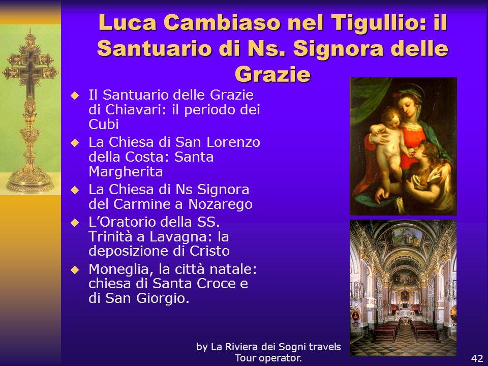Luca Cambiaso nel Tigullio: il Santuario di Ns. Signora delle Grazie