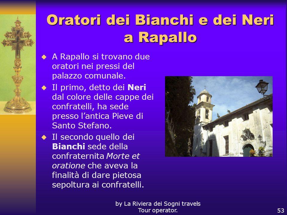 Oratori dei Bianchi e dei Neri a Rapallo