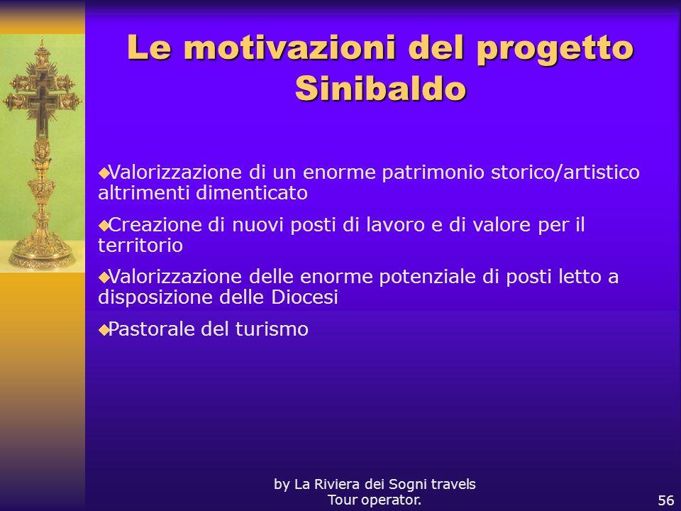 Le motivazioni del progetto Sinibaldo