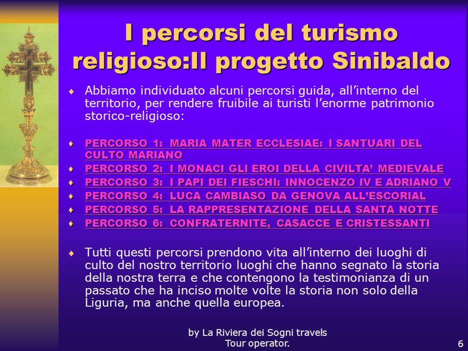 I percorsi del turismo religioso:Il progetto Sinibaldo