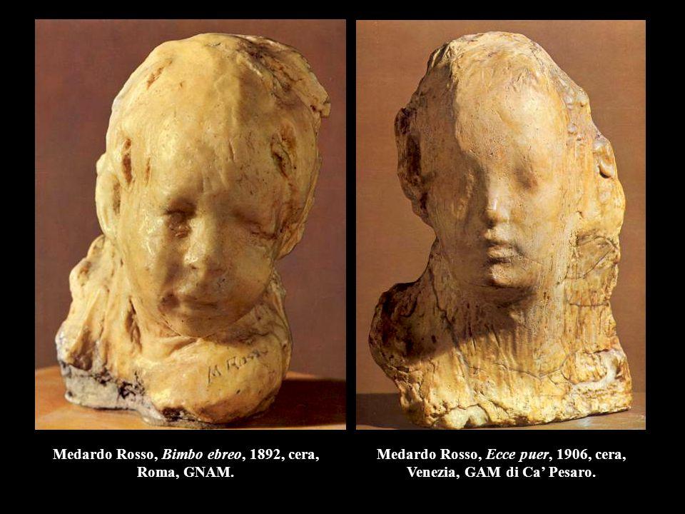 Medardo Rosso, Bimbo ebreo, 1892, cera, Roma, GNAM.