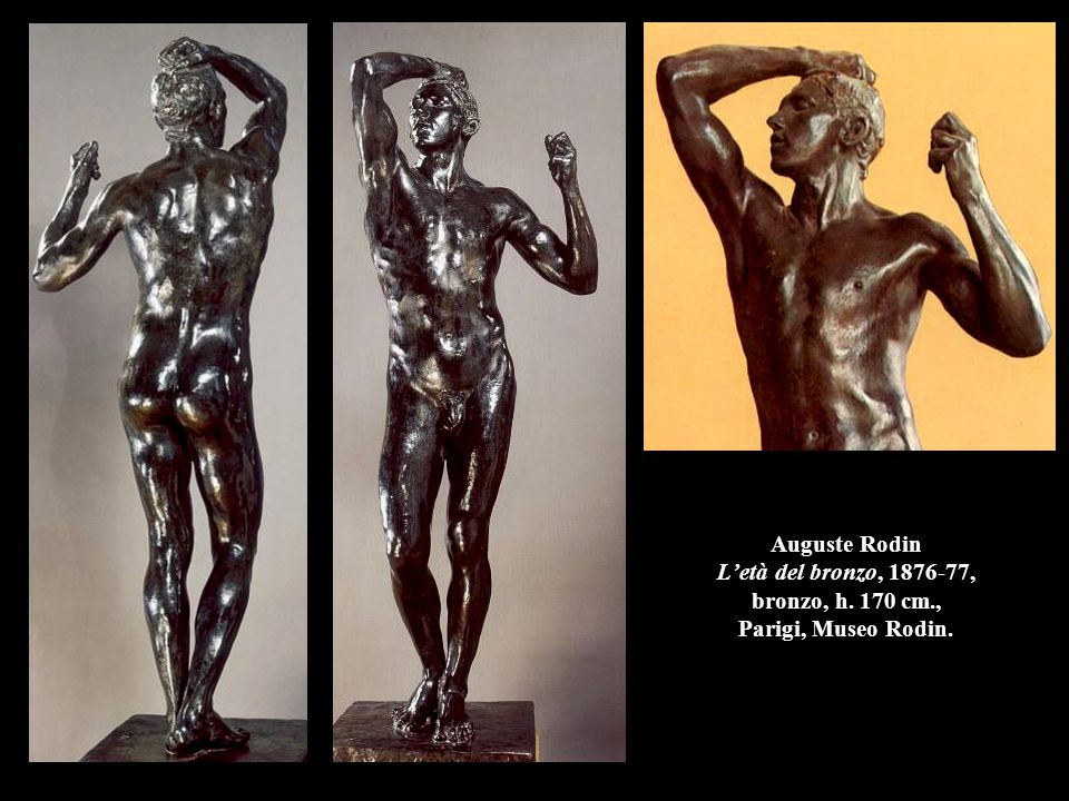 Auguste Rodin L'età del bronzo, 1876-77, bronzo, h. 170 cm