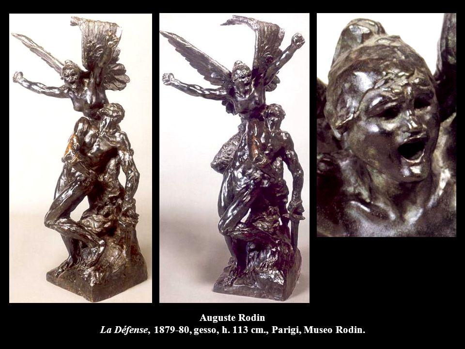 Auguste Rodin La Défense, 1879-80, gesso, h. 113 cm