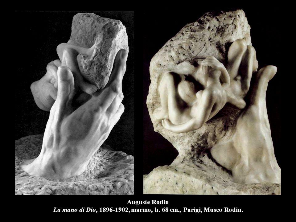 Auguste Rodin La mano di Dio, 1896-1902, marmo, h. 68 cm