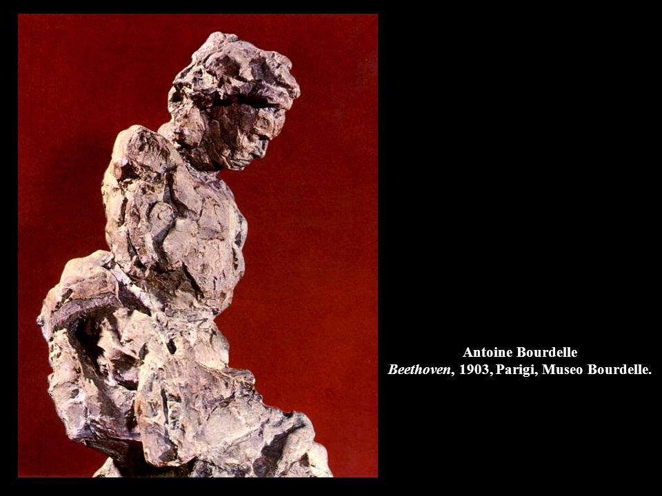 Antoine Bourdelle Beethoven, 1903, Parigi, Museo Bourdelle.