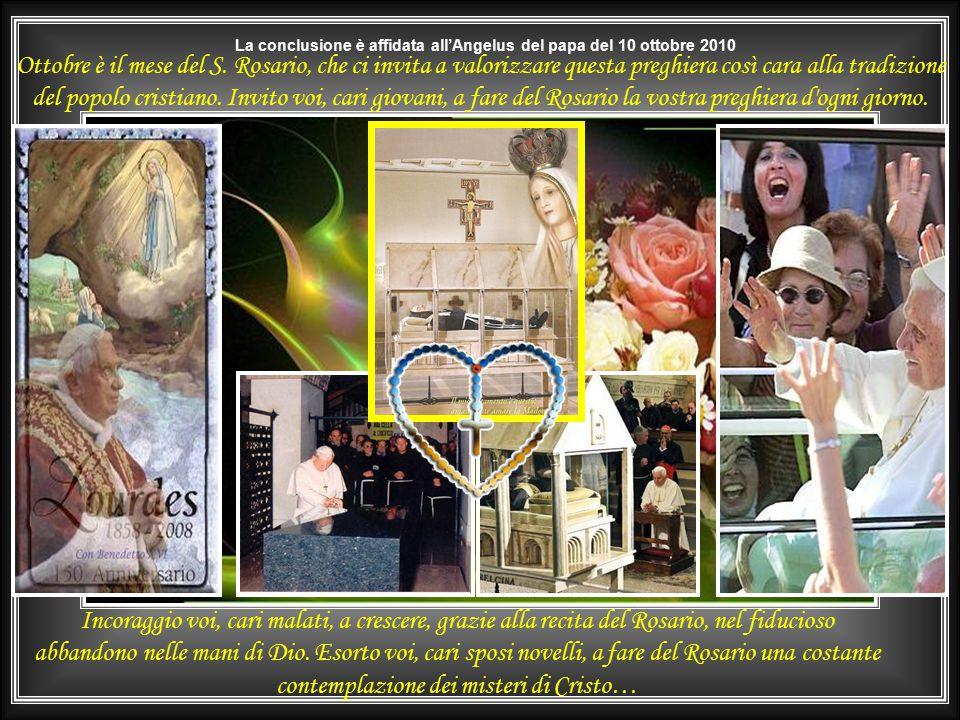 La conclusione è affidata all'Angelus del papa del 10 ottobre 2010
