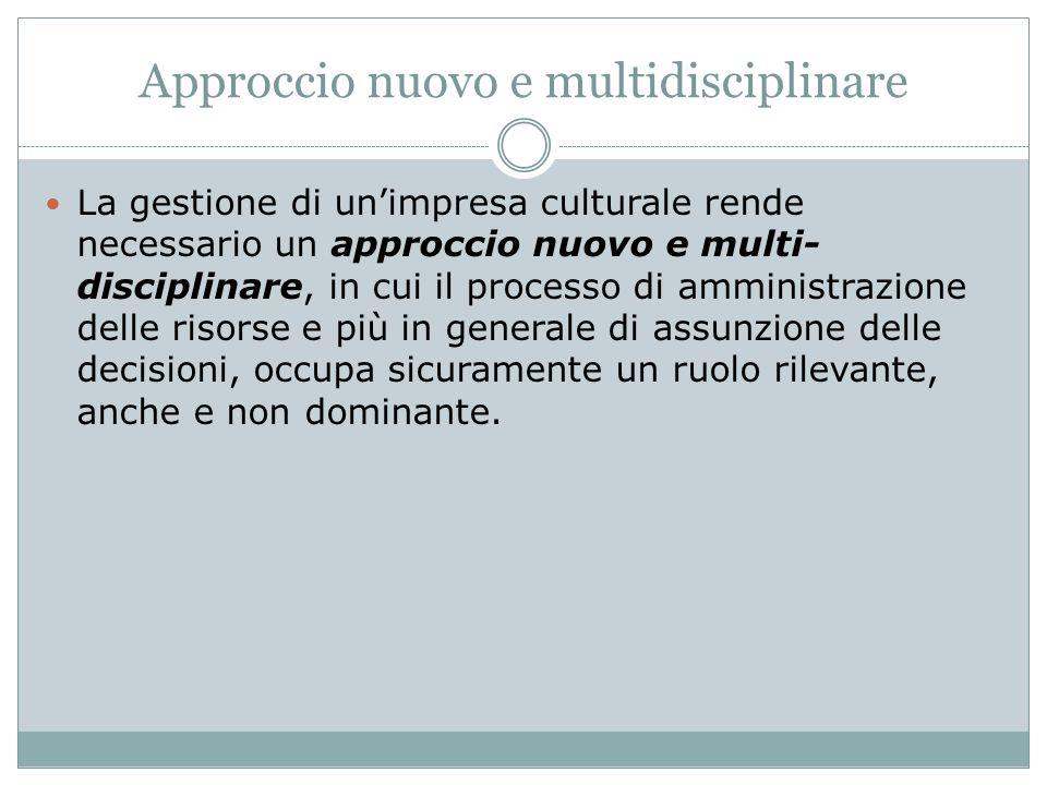 Approccio nuovo e multidisciplinare