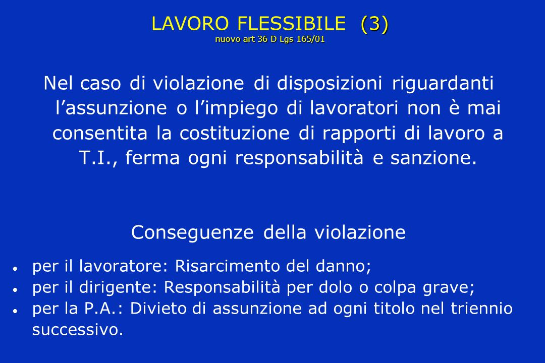 LAVORO FLESSIBILE (3) nuovo art 36 D Lgs 165/01