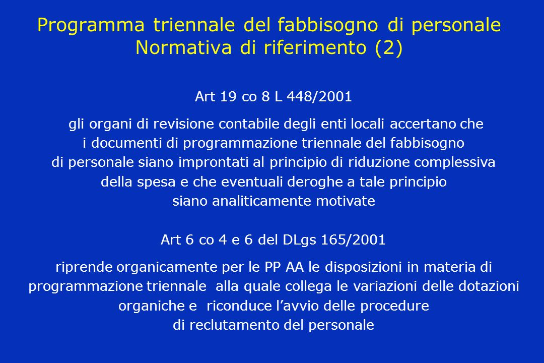 Programma triennale del fabbisogno di personale Normativa di riferimento (2)