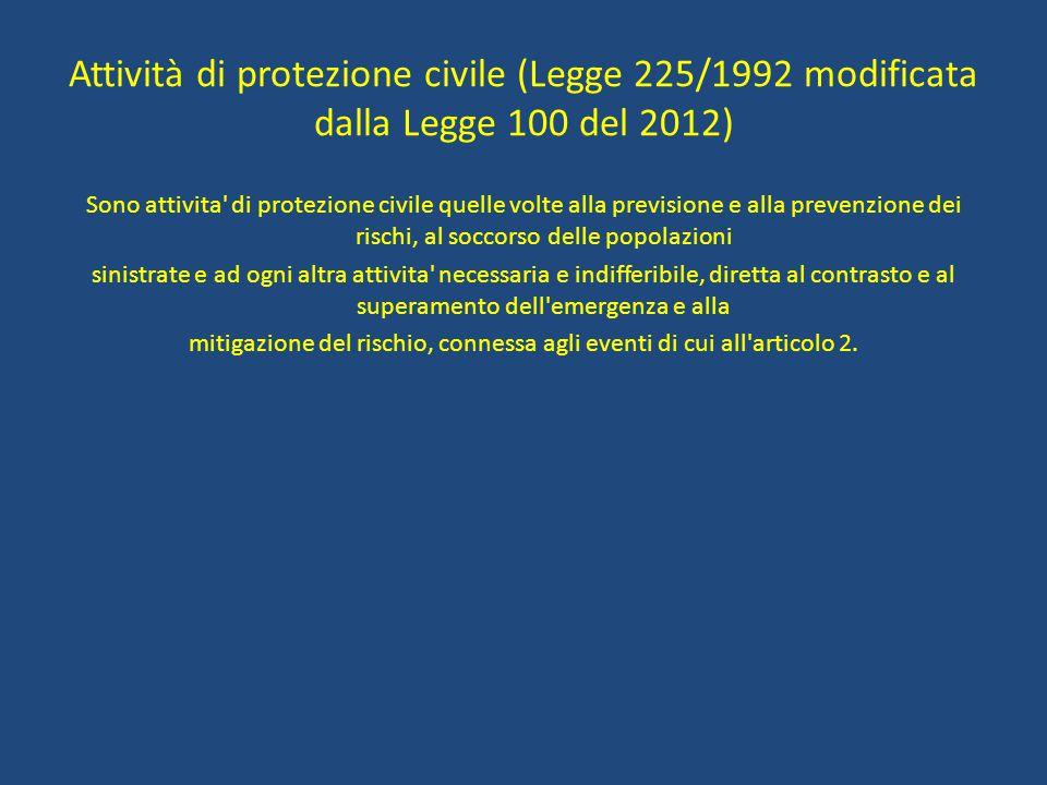mitigazione del rischio, connessa agli eventi di cui all articolo 2.