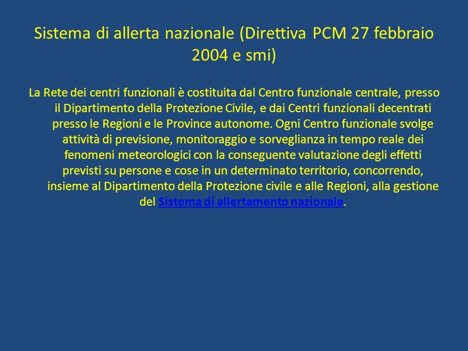Sistema di allerta nazionale (Direttiva PCM 27 febbraio 2004 e smi)