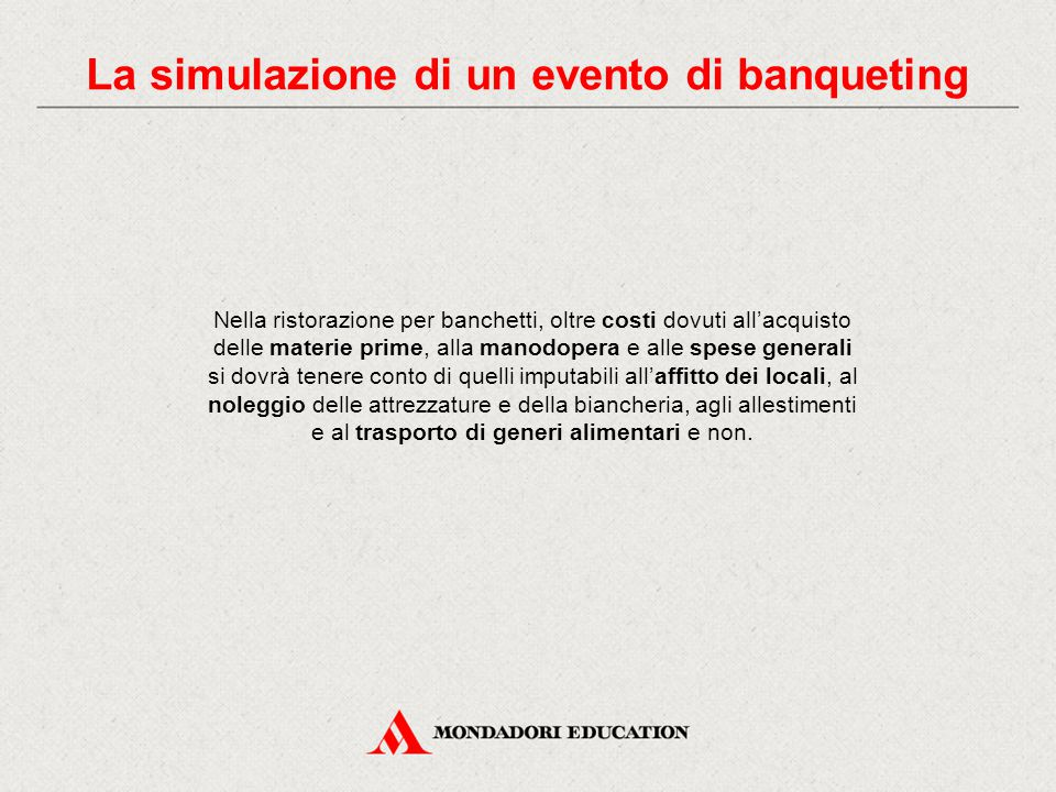 La simulazione di un evento di banqueting